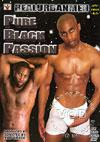 Video: Pure Black Passion