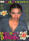 Video: Dirty Dirty Debutantes #20