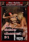 Video: The Tickle Channel 31