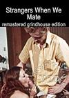 Video: Strangers When We Mate - Remastered Grindhouse Edition