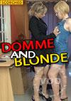Video: Domme And Blonde