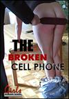 Video: The Broken Cell Phone