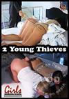Video: 2 Young Thieves
