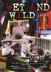 Video: Wet And Wild (019485528855)