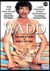 Video: Wadd: The Life and Times of John C. Holmes