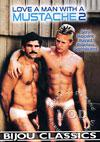 Video: Love A Man With A Mustache 2